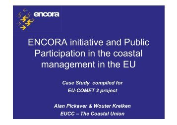 ENCORA initiative and Public Participation in the coastal ...