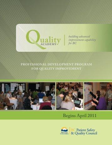 Begins april 2011 - BC Patient Safety & Quality Council