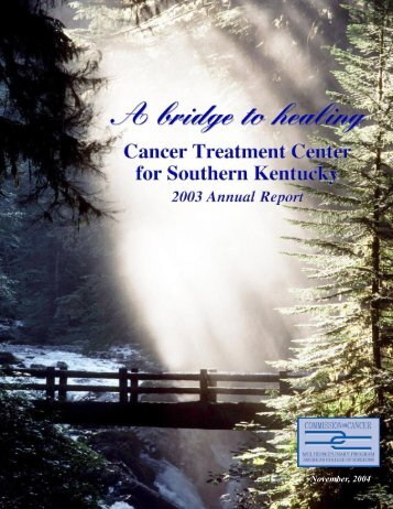 Cancer Annual Report 2003 - The Medical Center