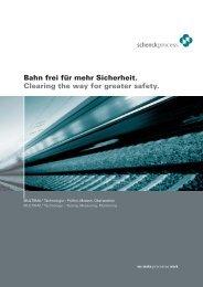Bahn frei für mehr Sicherheit. Clearing the way for greater safety.
