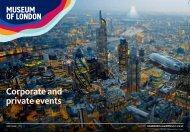Museum of London venue hire brochure - Em-online.com