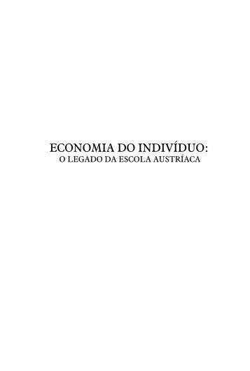 ECONOMIA DO INDIVÍDUO: - Instituto Ludwig von Mises Brasil