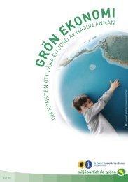 g r ön ekonomi - Miljöpartiet de gröna