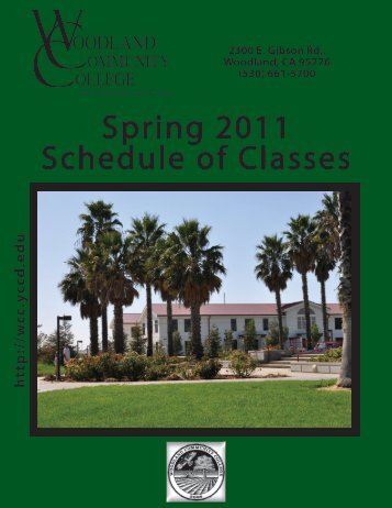 Spring 2011 Schedule of Classes - Woodland Community College
