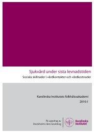 Sjukvård under sista levnadstiden.pdf - Folkhälsoguiden