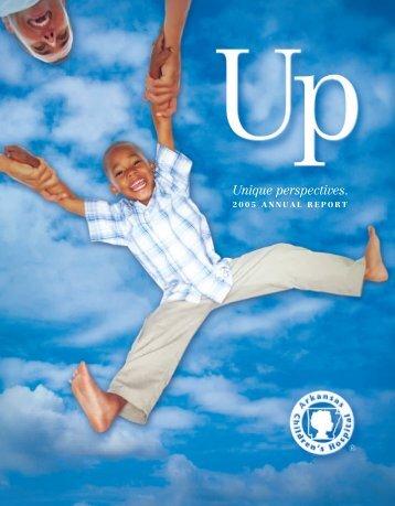 2005 Annual Report - Arkansas Children's Hospital
