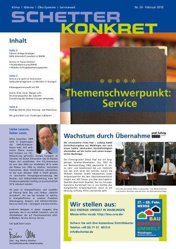 Themenschwerpunkt: Service * * * * * - Schetter GmbH