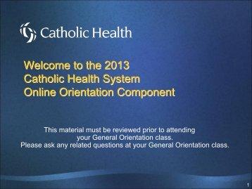 2013 General Orientation - Catholic Health System