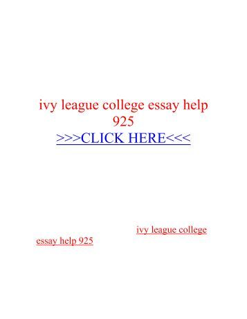Ivy league college essay help