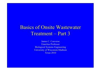 Basics of Onsite Wastewater Treatment - Part 3 - James C. Converse