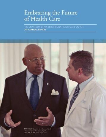 Embracing the Future of Health Care - UNC Health Care