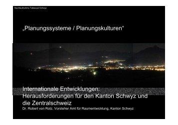 Herausforderungen für den Kanton Schwyz und die Innerschweiz