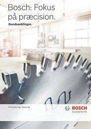 Bosch: Fokus på præcision.