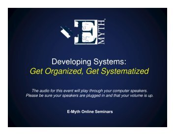 Developing Systems: Get Organized, Get Systematized