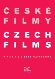 Č E S K É F I L M  Y C Z E C H F I L M S - Czech Film Center