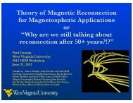 reconnection - Plasma Physics at West Virginia University