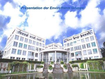 Präsentation der ENVIROTHERM Gruppe