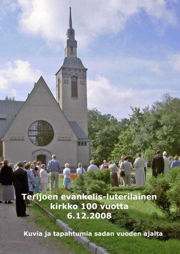 Terijoen evankelis-luterilainen kirkko 100 vuotta 6.12.2008 - Terijoki