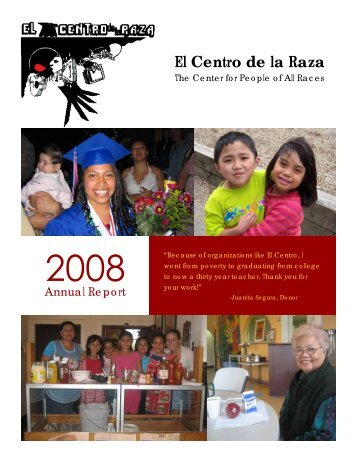 Annual Report 2008 - El Centro De La Raza