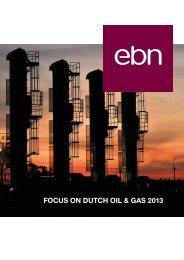 FOCUS ON DUTCH OIL & GAS 2013 - EBN