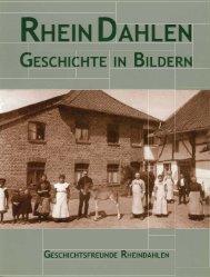 Geschichtsfreunde RheinDahlen, Geschichte in Bildern I