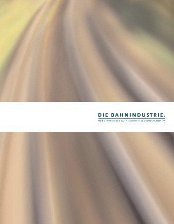 8 Die Industrie. - Verband der Bahnindustrie in Deutschland (VDB)