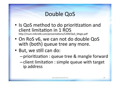 PCQ in ROS v6