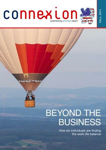 Beyond the Business - The American Chamber of Commerce ...