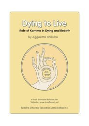 Dying to Live: The Role of Kamma in - BuddhaNet