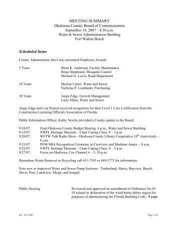 public meeting okaloosa county commissioners Okaloosa county is one of many issues the county commission plans to discuss during a workshop tuesdaythe public meeting is at 1:30 pm at the county.