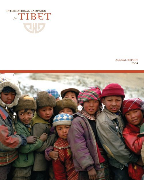 2004 ICT Annual Report - International Campaign for Tibet