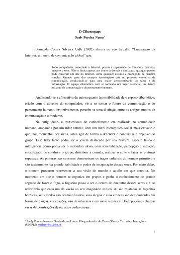 1 O Ciberespaço Fernanda Correa Silveira Galli (2002) afirma no ...