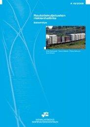 Rautatiekuljetusten riskienhallinta. Esiselvitys - Liikennevirasto