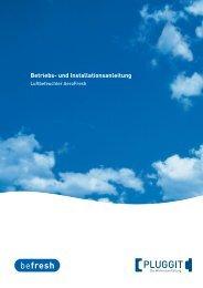 BIA- Betriebs und Installationsanleitung AeroFresh - Pluggit