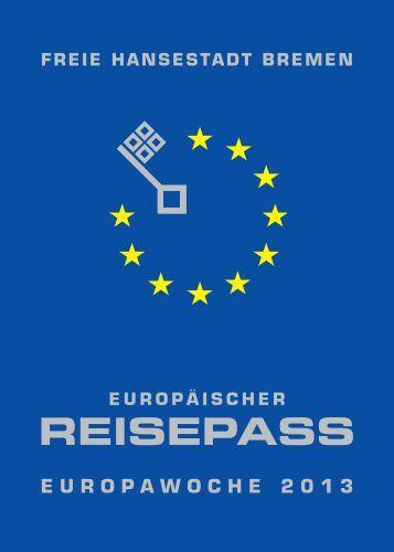 REISEPASS - Europa in Bremen