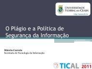O Plágio e a Política de Segurança da Informação - tical 2011