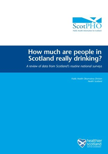 How much are people in Scotland really drinking - Scottish Public ...