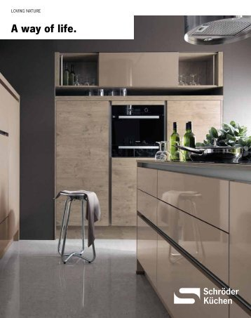 A way of life. - Schroder Kitchens