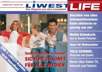 SICHERE ZUKUNFT FÜR ALLE MEDIEN SICHERE ... - Liwest