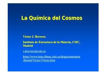 La química del cosmos - Instituto de Estructura de la Materia