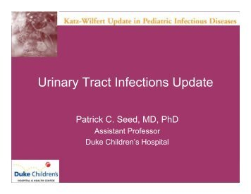 Urinary Tract Infections Update - Duke Department of Pediatrics