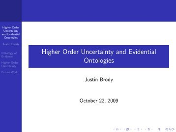 Higher Order Uncertainty and Evidential Ontologies
