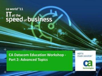 Advanced Topics - CA Technologies