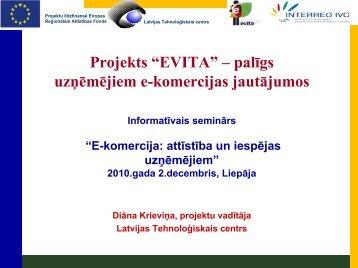 """Projekts """"EVITA"""" – palīgs uzņēmējiem e-komercijas jautājumos"""