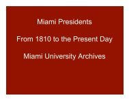 Inaugural power point - Miami University