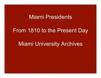 Inaugural power point - Miami University