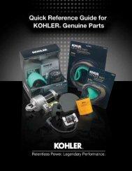 FAST MOVING PARTS - Kohler Engines