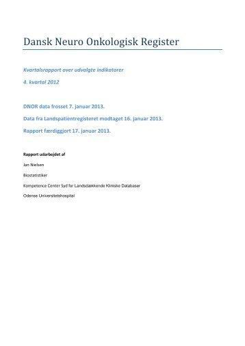 Kvartalsrapport 2012 4. kvartal - Dansk Neuro-Onkologisk Gruppe