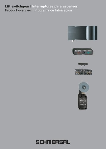 Lift switchgear | Interruptores para ascensor Product ... - Schmersal