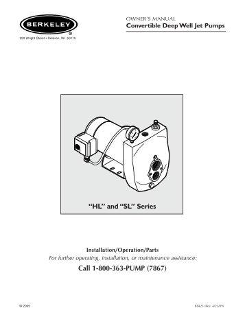 "Call 1-800-363-PUMP (7867) ""HL"" and ""SL"" Series - Berkeley"